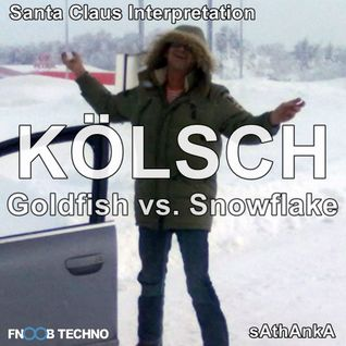 Kölsch - Goldfish vs. Snowflake ( sAthAnkA Santa Claus Interpretation )