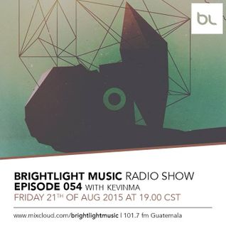 #054 BrightLight Music Radio Show with KevinMa [Part 2]