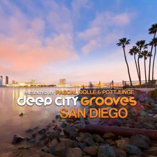 Deep City Grooves - San Diego pres. by Pascal Dollé