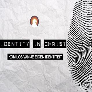 """""""Kom los van je eigen identiteit"""" - Voorganger Roy Manikus 10-4-2016"""
