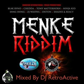 DJ RetroActive - Menke Riddim Mix  - September 2011
