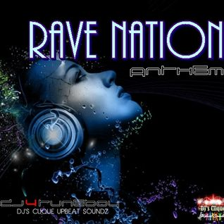 RAVE NATION ANTHEM