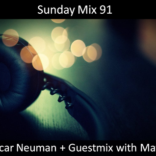 Oscar Neuman - Sunday Mix 91 (Guestmix with Matty) (01.07.2012)