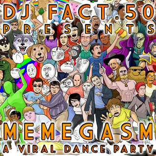 MEMEGASM - A Viral Dance Party