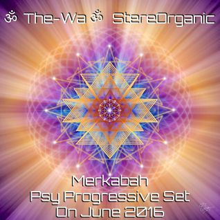Merkabah - Psy Progressive Set on June, 2016 Vol. 1