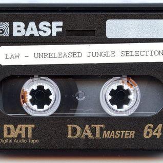 Law - Unreleased Jungle Selection