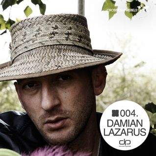Damian Lazarus [Crosstown Rebels] - OHMcast #004 by OnlyHouseMusic.org