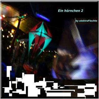Ein hörnchen 2 | DJ mix by elektroFlechte