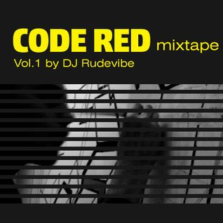 Code Red Mixtape Vol.1 by DJ Rudevibe