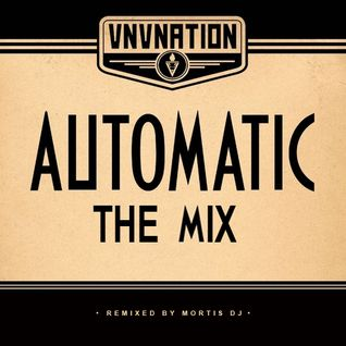 VNV Nation - Automatic THE MIX