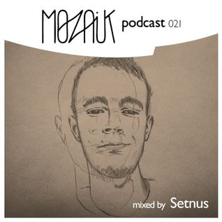 Mozaik Podcast 021 - Setnus