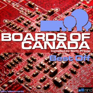 BOARDS OF CANADA - Best Off