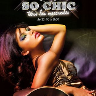 So Chic So House vol. 2 @ Rive Gauche By Victoric LEROY 19 Mai 2012