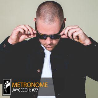 Metronome: Jayceeoh