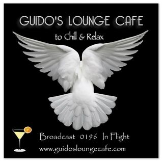 Guido's Lounge Cafe Broadcast 0196 In Flight (20151204)