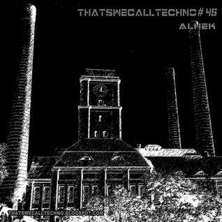 Thatswecalltechno045-Alhek
