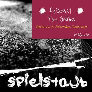 Spielstaub Podcast 016:LILA by Tom Gräbe