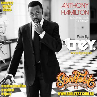Anthony Hamilton - Southern Soul (The Mixtape) - Mixed By Dj Trey (2014)