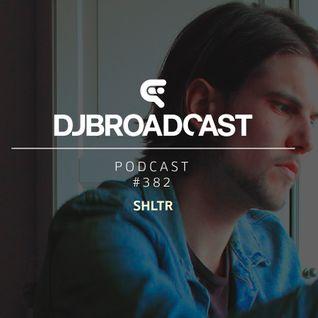 DJB Podcast #382 - SHLTR