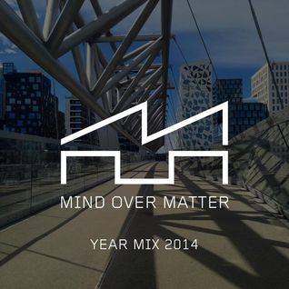 Mind Over Matter #073: Year Mix 2014