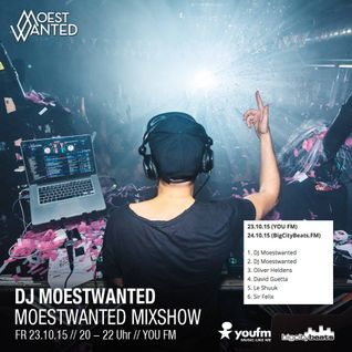 Moestwanted Mixshow on BigCityBeats / YouFM – 23.10.2015