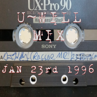 Reggae Muz Jan 23rd 1996 Side B - U-Will Mix