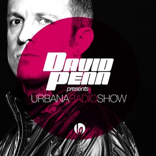 Urbana Radio Show by Dacid Penn Chapter#102 Guest Mix by Rober Gaez
