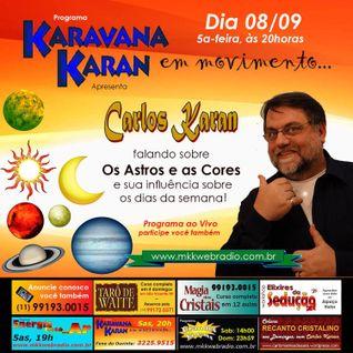 Programa Karavana Karan 08/09/2016 - Carlos Karan