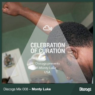 Celebration of Curation 2013 #USA: Discogs presents Monty Luke