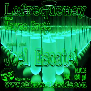 Wayne Brett's Lofrequency Show on Chicago House FM 14-05-16