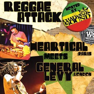 General Levy & Heartical Sound live at Reggae Attack