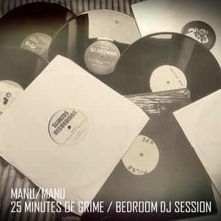 25 MINUTES OF GRIME / BEDROOM DJ SESSION