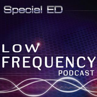 Low Frequency Podcast #19 with Special ED