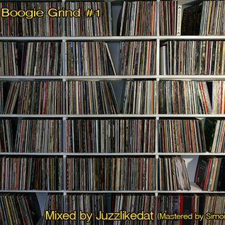Dat Boogie grind #1
