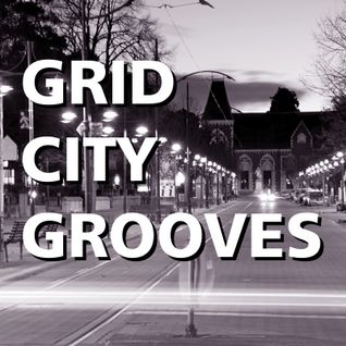 Grid City Grooves (episode 9 - n-somnia)