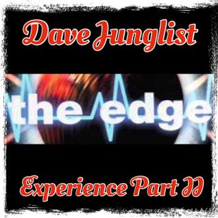 The Edge Experience Part II