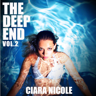 CIARA NICOLE - IN THE DEEP VOL. 2