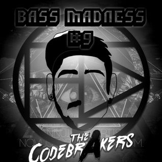 BASS MADNESS #9 - THE CODEBRAKERS LIVE @ElectroDanceRadio