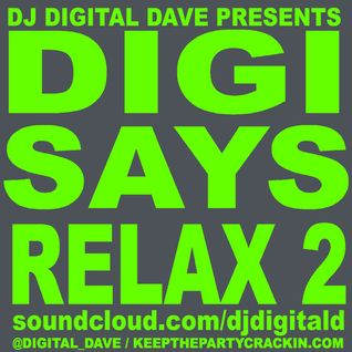 Digi Says Relax 2