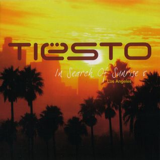 Tiësto :In Search Of Sunrise 5: Los Angeles Disc 1  Mix By Sasha