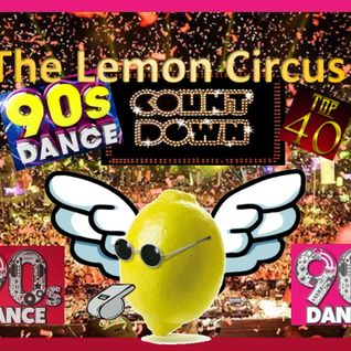 The Lemon Circus Counts Down The Best 90's Dance Songs Ever!