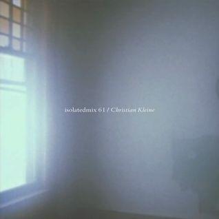 isolatedmix 61 - Christian Kleine