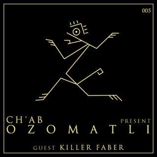 Ozomatli #5 - Killer Faber (Live Set)