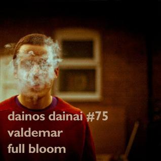 Dainos Dainai #75 Valdemar: Full Bloom