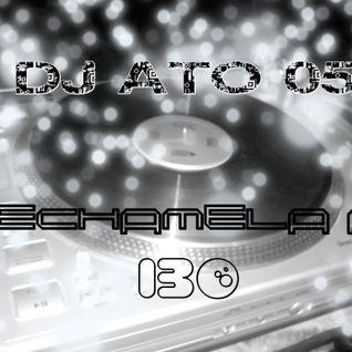 ECHAMELA A 130 - DJ ATO 05