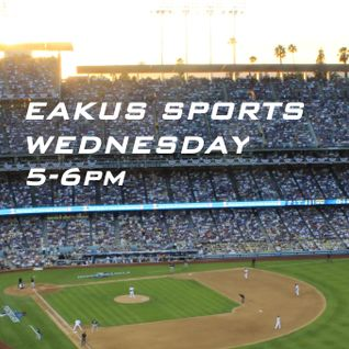 Eakus Sports: Episode 5