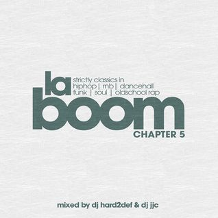 DJ Hard2Def & DJ JJC - La Boom Strictly Classics Chapter 5
