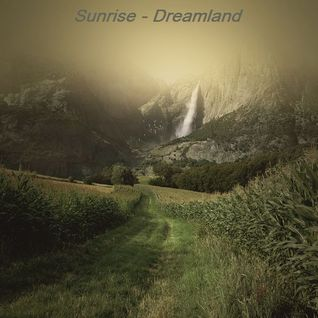 Sunrise - Dreamland [2015]