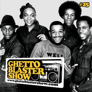 GHETTOBLASTERSHOW #25 (may 08/10)