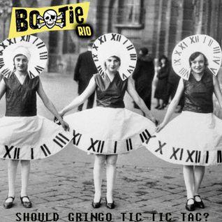 Mixtape Should gringo Tic-Tic-Tac? Bootie Rio
